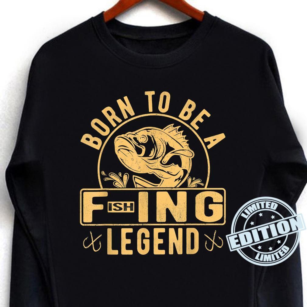 Born To Be A Fishing Legend Sarcastic Fishing Humor Shirt long sleeved
