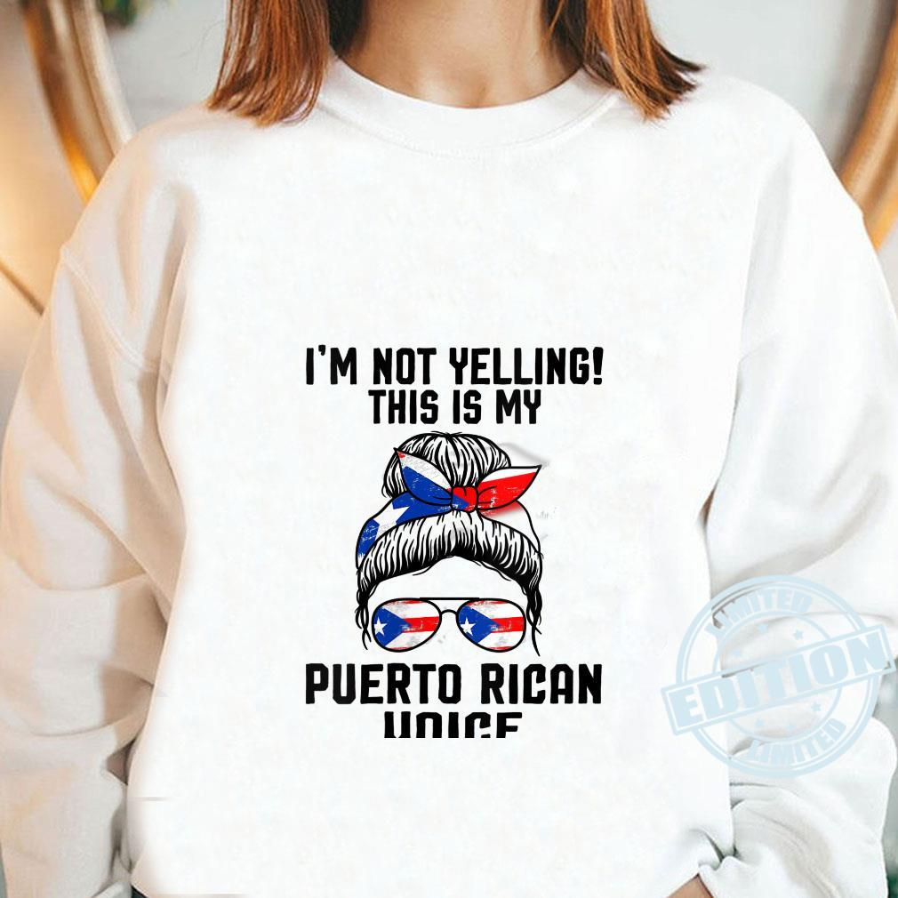 I'm not yelling Puerto rican wife Puerto Rico Shirt long sleeved