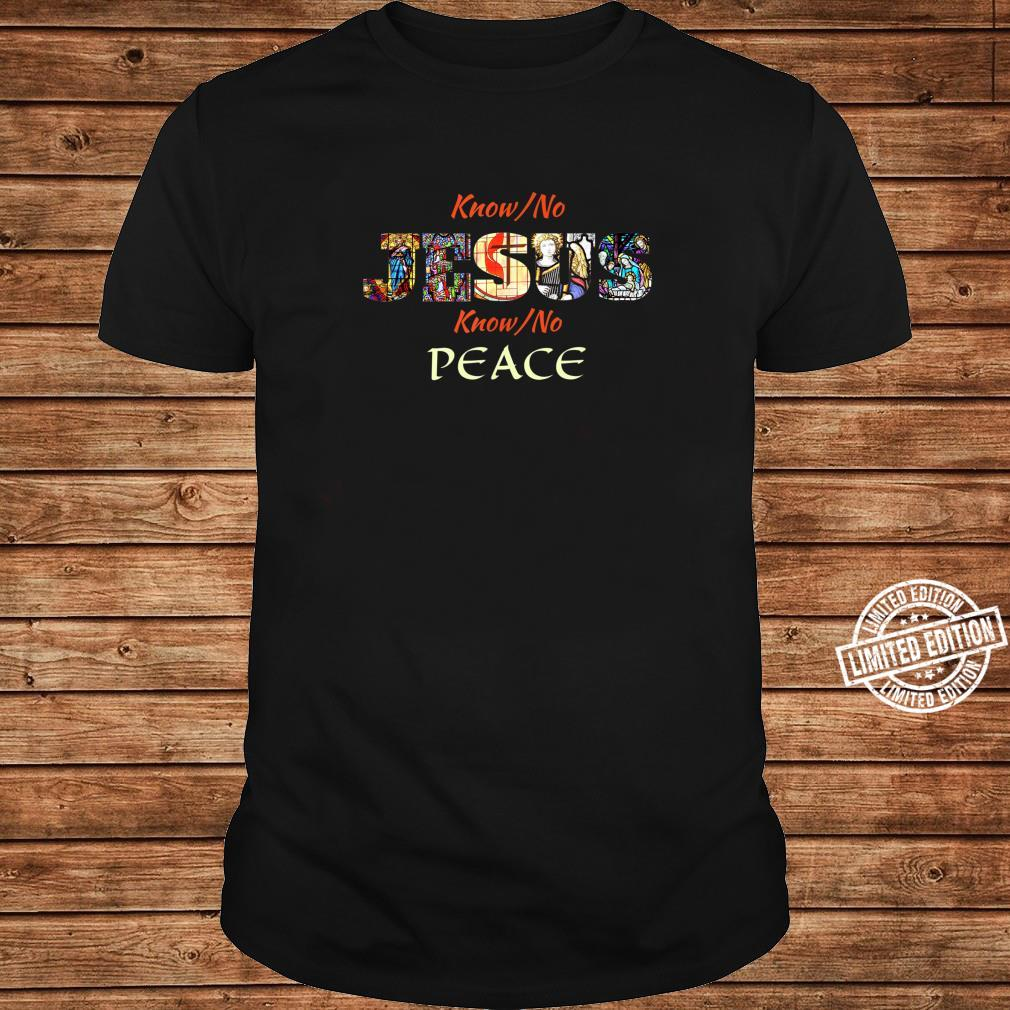 Jesus Christ is Lord of Peace Christian Scripture Shirt long sleeved