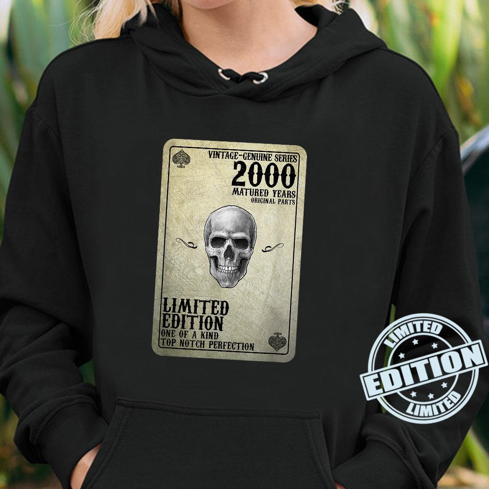 Vintage 2000 Limited Edition 2000 Poker Card 21st Birthday Shirt hoodie