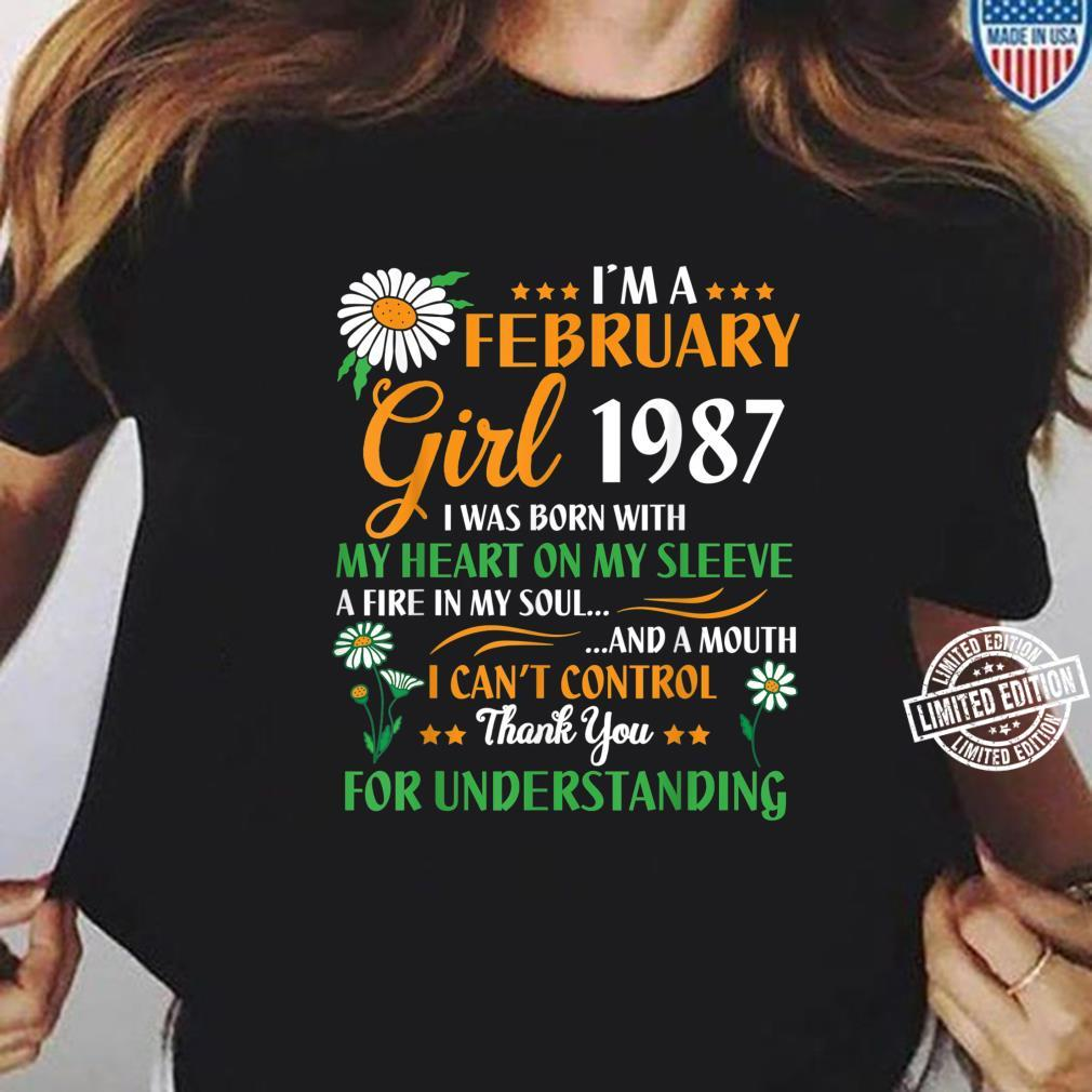 I'm A February 1987 Girl 34 Years Thank You Understanding Shirt ladies tee