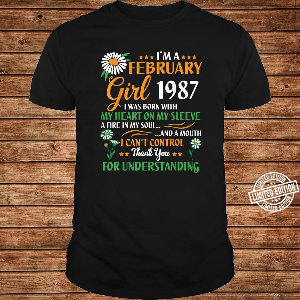 I'm A February 1987 Girl 34 Years Thank You Understanding Shirt long sleeved